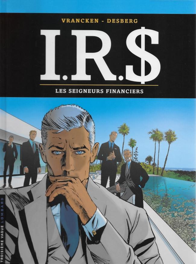 Couverture de I.R.$ -19- Les seigneurs financiers