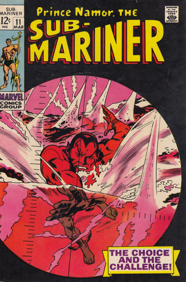 Couverture de Sub-Mariner Vol.1 (Marvel - 1968) -11- The Choice and the Challenge!