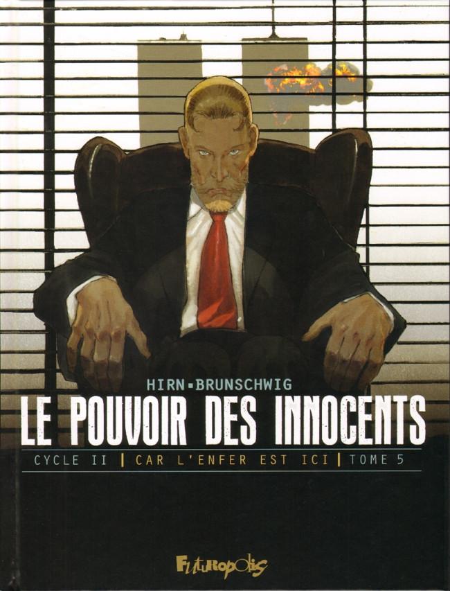 Couverture de Le pouvoir des Innocents (Cycle II - Car l'enfer est ici) -5- 11 septembre