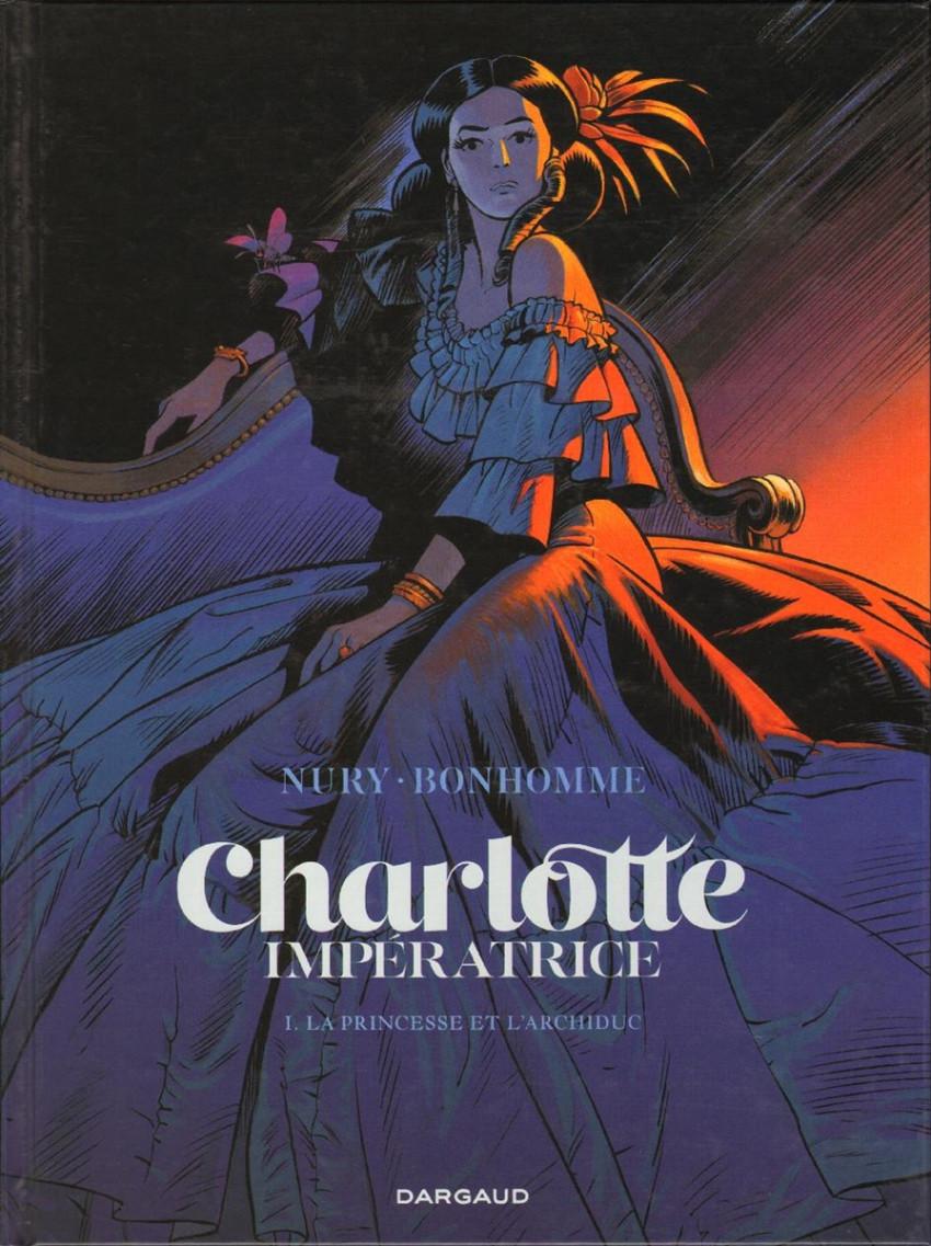 Couverture de Charlotte Impératrice -1- La Princesse et l'Archiduc