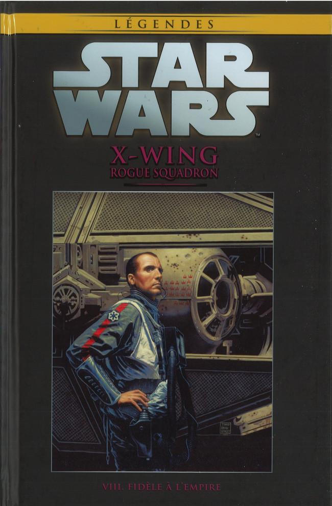 Couverture de Star Wars - Légendes - La Collection (Hachette) -6869- X-Wing Rogue Squadron - VIII. Fidèle à l'Empire