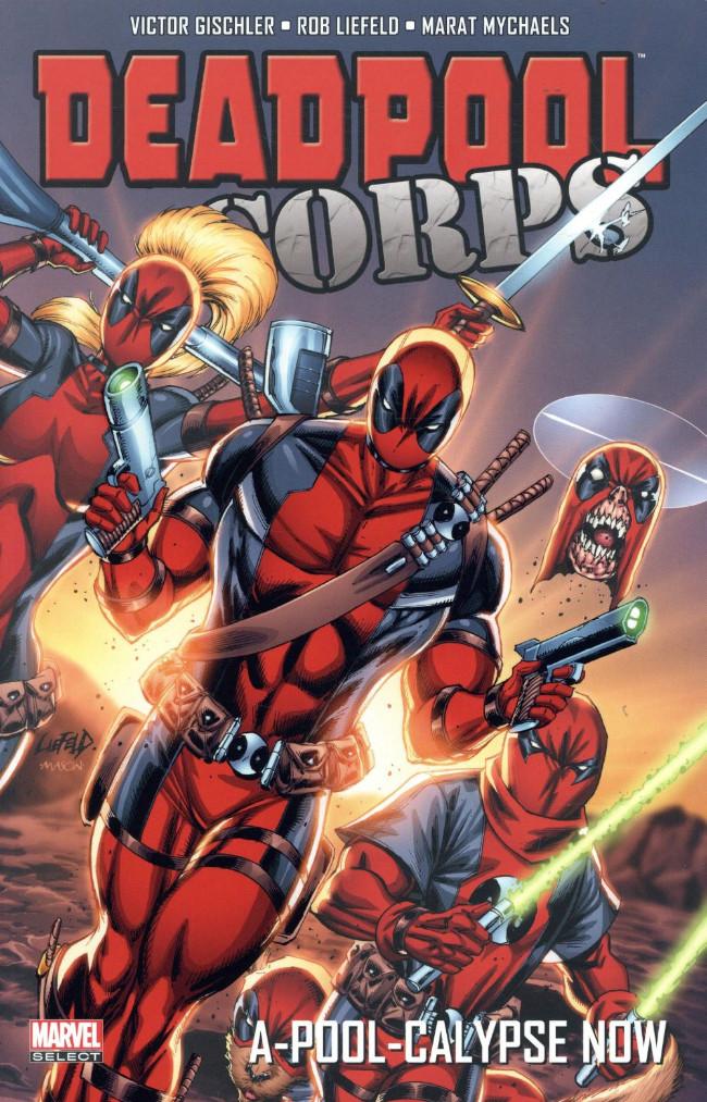 Couverture de Deadpool Corps (Marvel Select) - A-pool-calypse Now