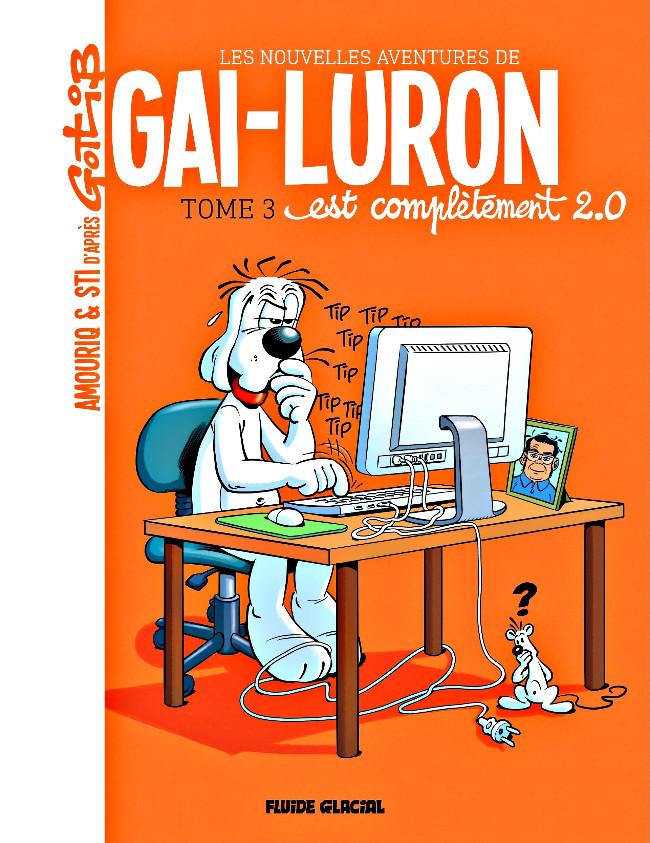 Couverture de Gai-Luron (Les Nouvelles Aventures de) -3- Gai-luron est complètement 2.0