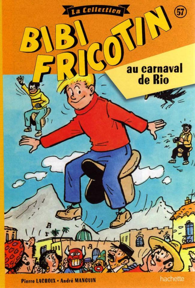 Couverture de Bibi Fricotin (Hachette - la collection) -57- Bibi Fricotin au carnaval de Rio