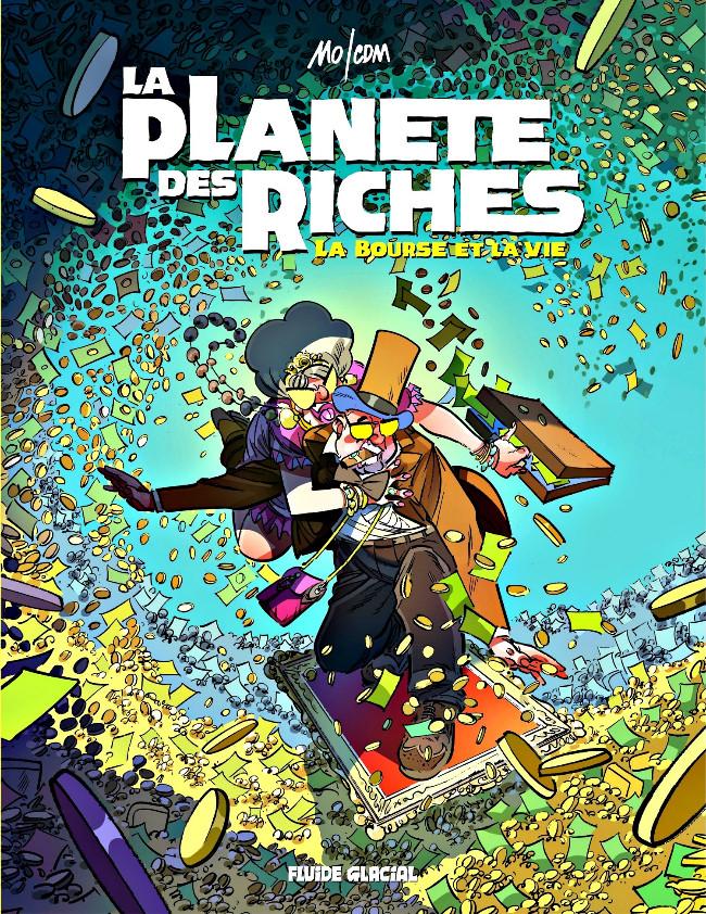 Couverture de La planète des riches -2- La bourse et la vie