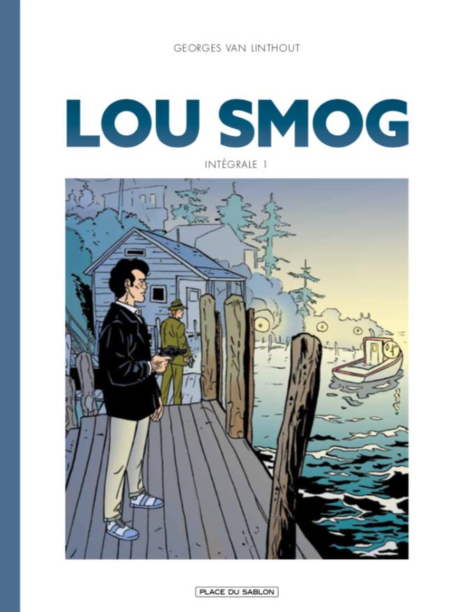 Couverture de Lou Smog -INT01- Intégrale 1