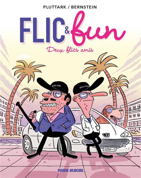 Couverture de Flic & fun -2- Deux flics amis