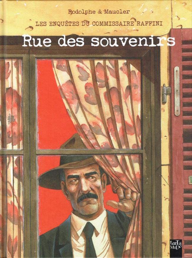 Couverture de L'homme au bigos (Les Enquêtes du commissaire Raffini) -13- Rue des souvenirs