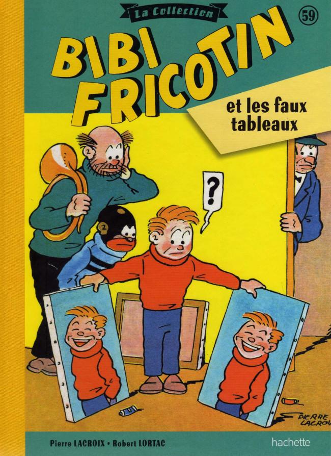 Couverture de Bibi Fricotin (Hachette - la collection) -59- Bibi Fricotin et les faux tableaux