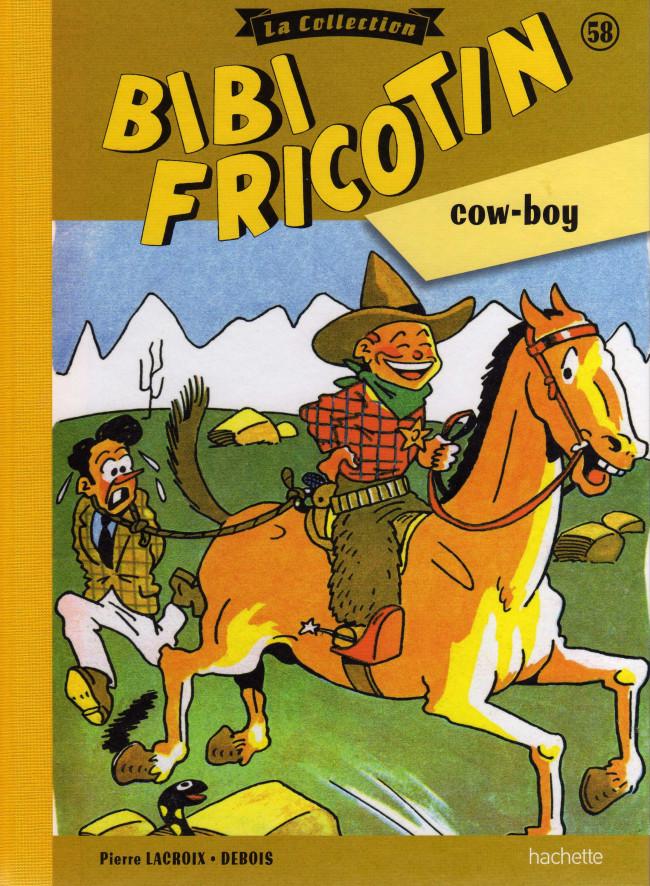 Couverture de Bibi Fricotin (Hachette - la collection) -58- Bibi Fricotin cow-boy