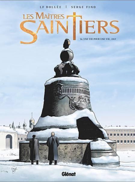 Couverture de Les maîtres Saintiers -4- Une Vie pour une Vie - 1917