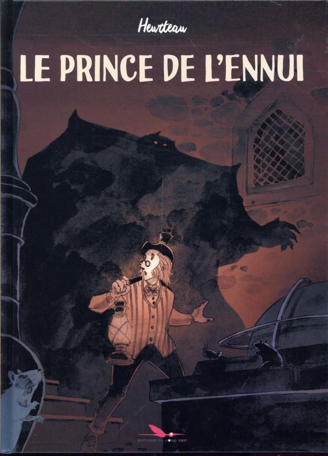 Couverture de Itinérêve d'un gentilhomme d'infortune (Le Prince de l'ennui) -INT- Le prince de l'ennui