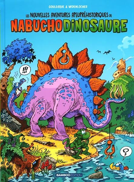 Couverture de Nabuchodinosaure (Les nouvelles aventures apeupréhistoriques de) -1- Tome 1