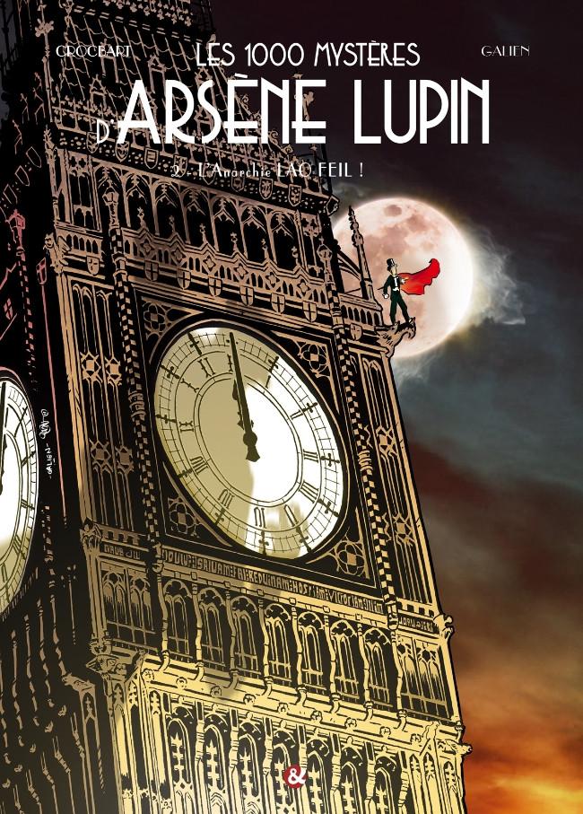 Couverture de Les 1000 mystères d'Arsène Lupin -2- L'anarchie Lao Feïl