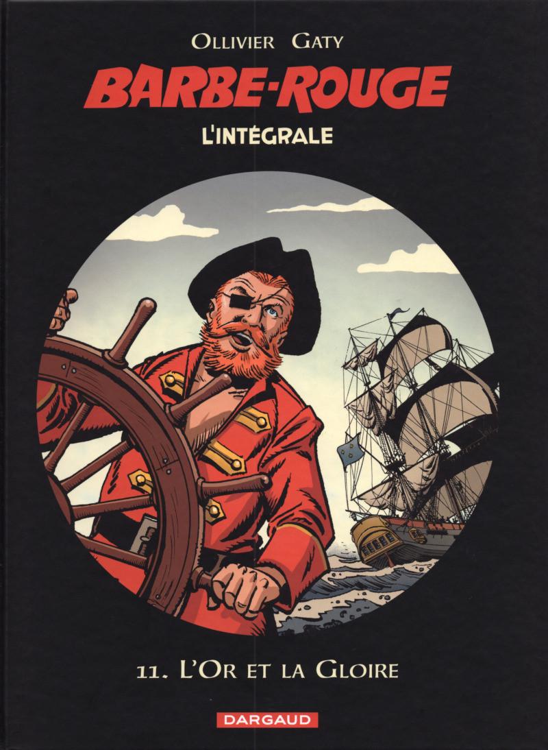 Couverture de Barbe-Rouge (L'intégrale - Nouvelle édition) -11- L'or et la gloire