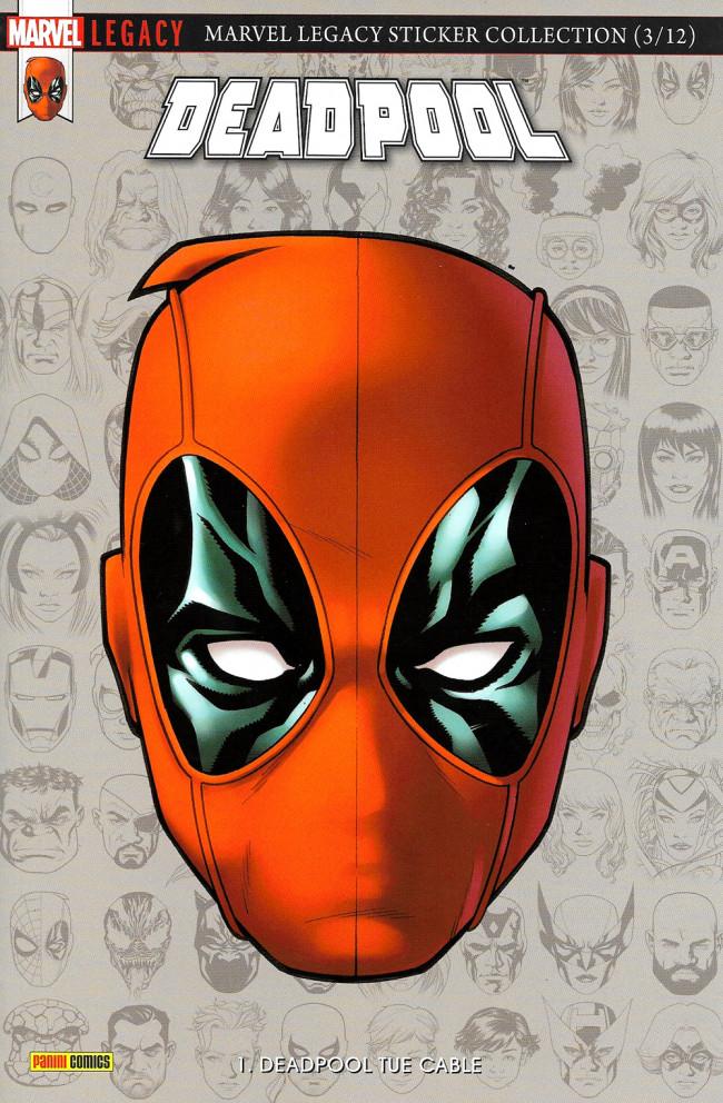 Couverture de Marvel Legacy - Deadpool (Marvel France - 2018) -1- Deadpool tue Cable