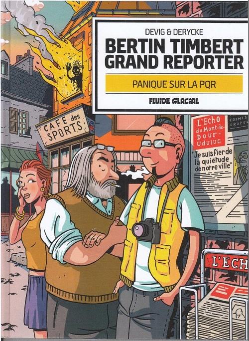 Couverture de Bertin Timbert grand reporter - Panique sur la PQR