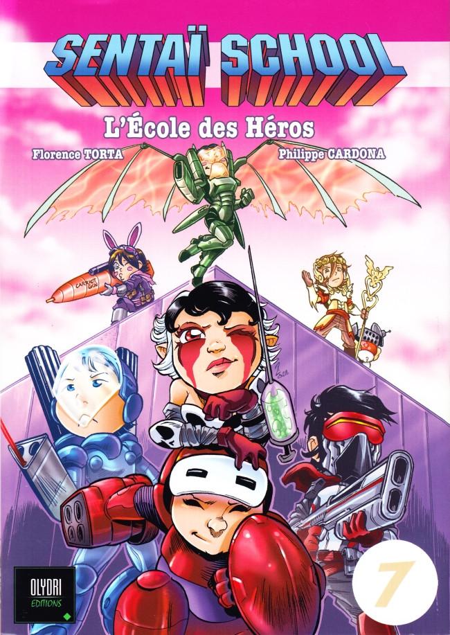 Couverture de Sentaï School - L'École des héros -7- Tome 7