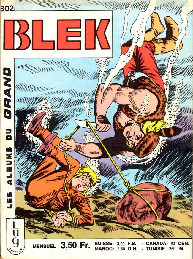 Couverture de Blek (Les albums du Grand) -302- Numéro 302