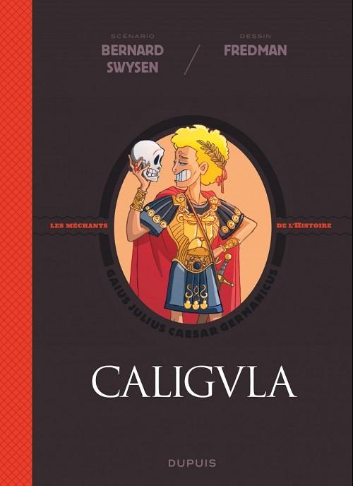 Couverture de Les méchants de l'histoire -2- Caligula