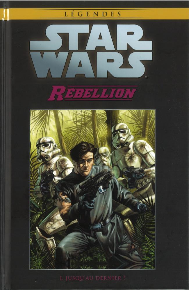 Couverture de Star Wars - Légendes - La Collection (Hachette) -6947- Rébellion - I. Jusqu'Au Dernier