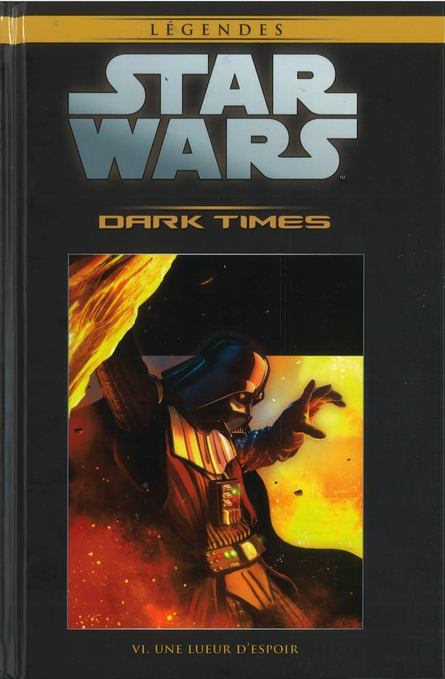 Couverture de Star Wars - Légendes - La Collection (Hachette) -7041- Dark Times - VI. Une Lueur d'Espoir
