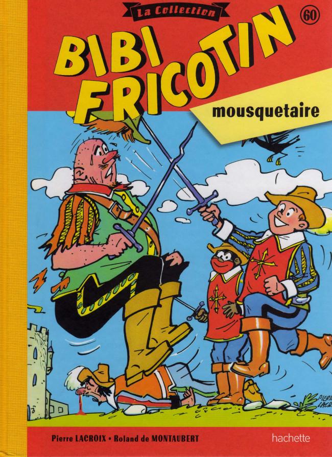 Couverture de Bibi Fricotin (Hachette - la collection) -60- Bibi Fricotin mousquetaire