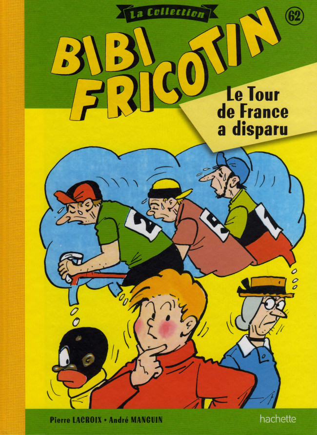 Couverture de Bibi Fricotin (Hachette - la collection) -62- Le Tour de France a disparu