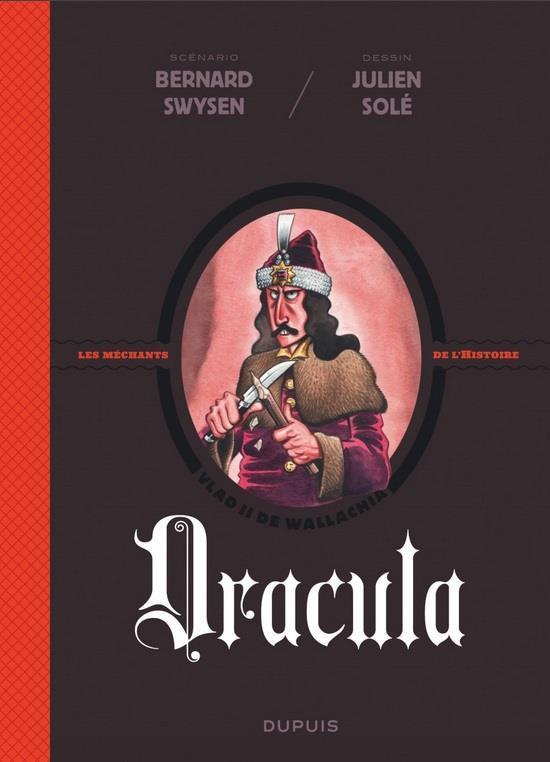 Couverture de Les méchants de l'histoire -1- Dracula