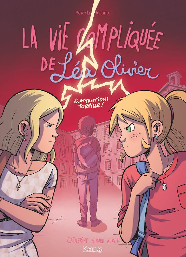 Couverture de La vie compliquée de Léa Olivier -6- Attention : torpille !