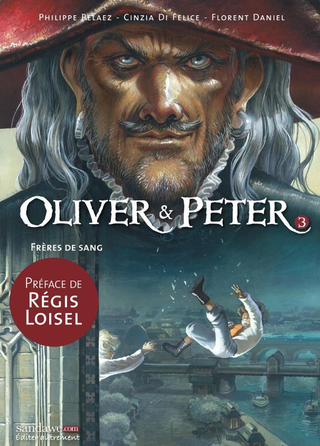 Couverture de Oliver & Peter -3- Frères de Sang