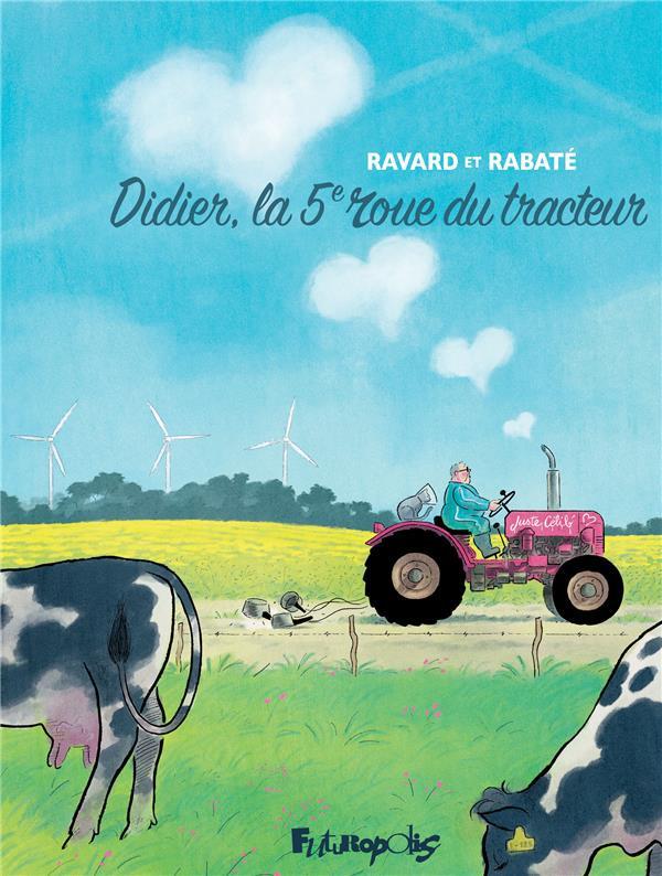 Couverture de Didier, la 5e roue du tracteur