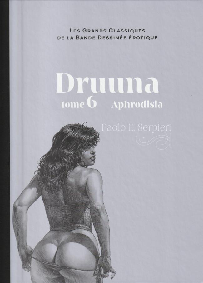 Couverture de Les grands Classiques de la Bande Dessinée érotique - La Collection -6143- Druuna - Tome 6