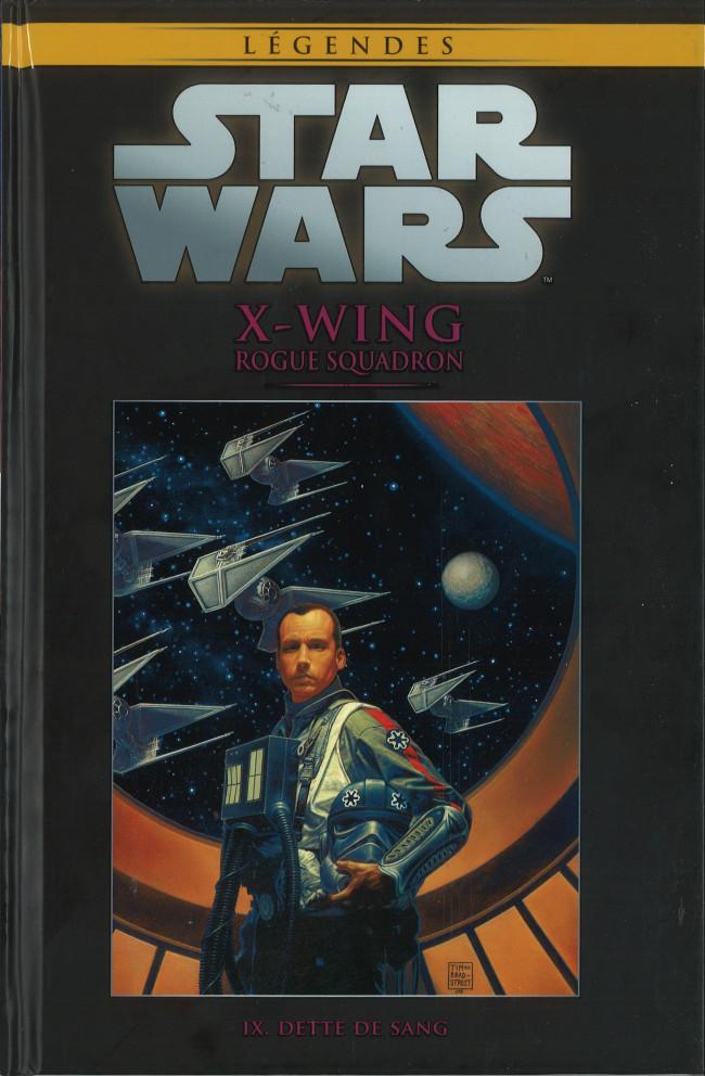 Couverture de Star Wars - Légendes - La Collection (Hachette) -7170- X-Wing Rogue Squadron - IX. Dette de Sang