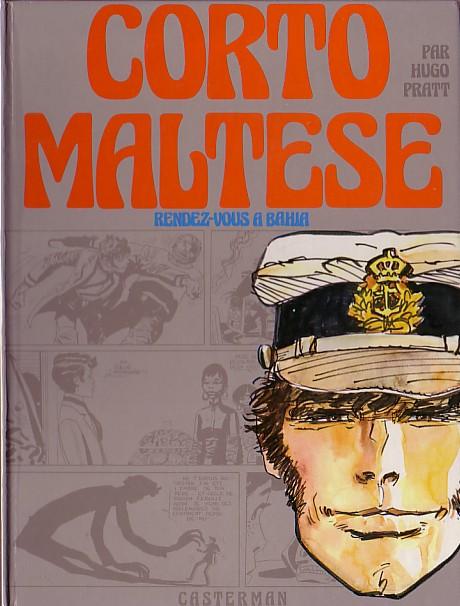 Couverture de Corto Maltese (Première série cartonnée) -1- Rendez-vous à Bahia
