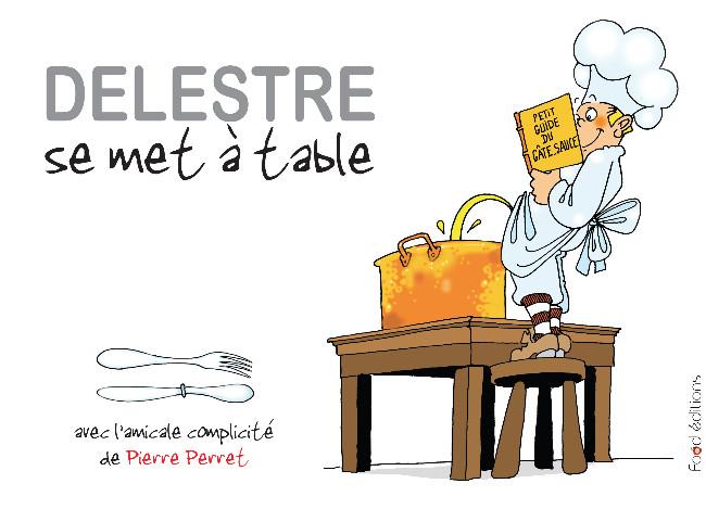 Couverture de (AUT) Delestre - Delestre se met à table