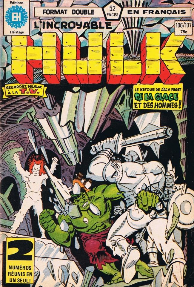 Couverture de L'incroyable Hulk (Éditions Héritage) -106107- Combien vert est le jardin!