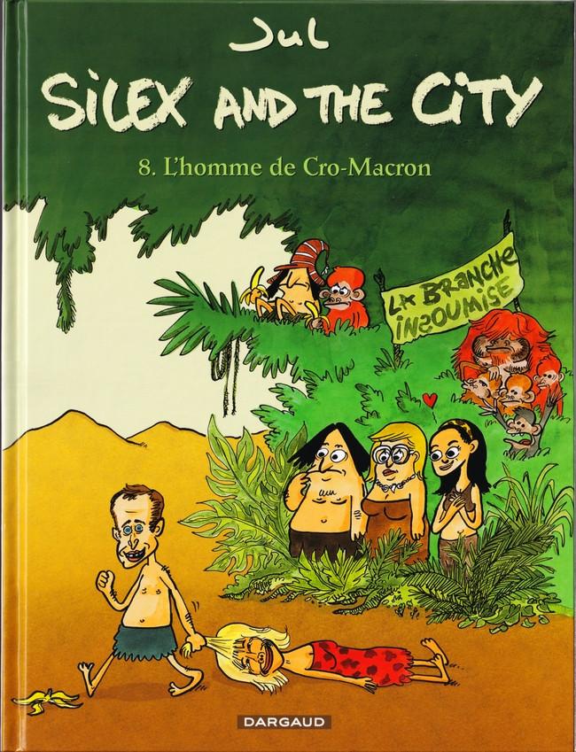 Couverture de Silex and the city -8- L'homme de cro-macron