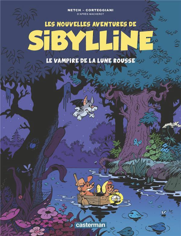 Couverture de Sibylline (Les nouvelles aventures de) -2- Le vampire de la lune rousse