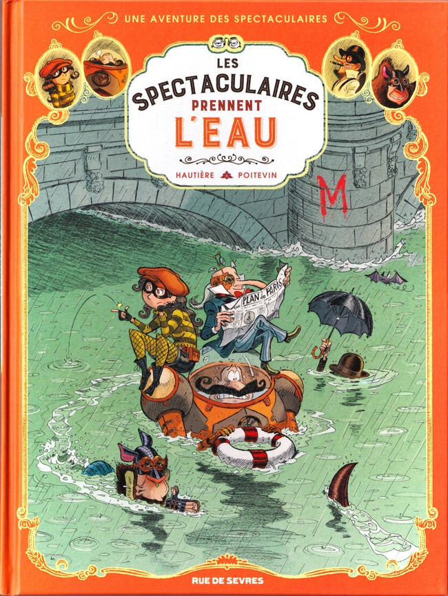Couverture de Spectaculaires (Une aventure des) -3- Les Spectaculaires prennent l'eau