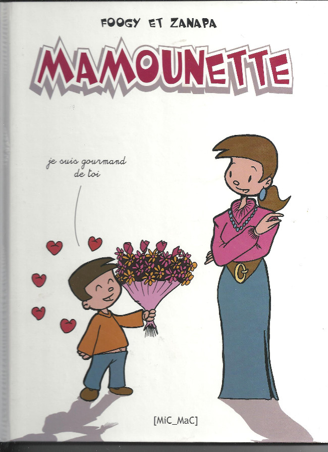 Couverture de Mamounette - Tome 1
