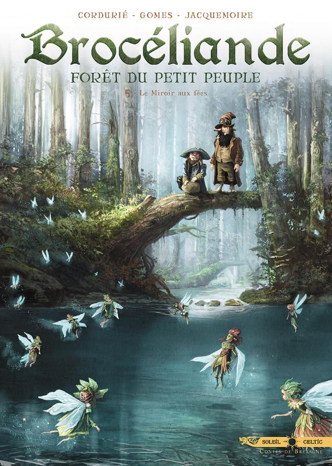 Couverture de Brocéliande - Forêt du petit peuple -5- Le Miroir aux fées