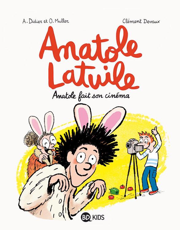 Couverture de Anatole Latuile (Un roman) -2- Anatole fait son cinéma