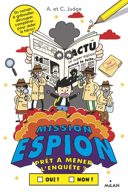 Couverture de Prêt à aider le héros ? -2- Mission espion. Prêt à mener l'enquête ?