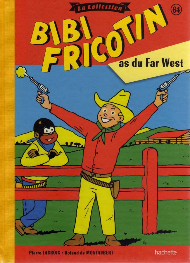 Couverture de Bibi Fricotin (Hachette - la collection) -64- As du Far West