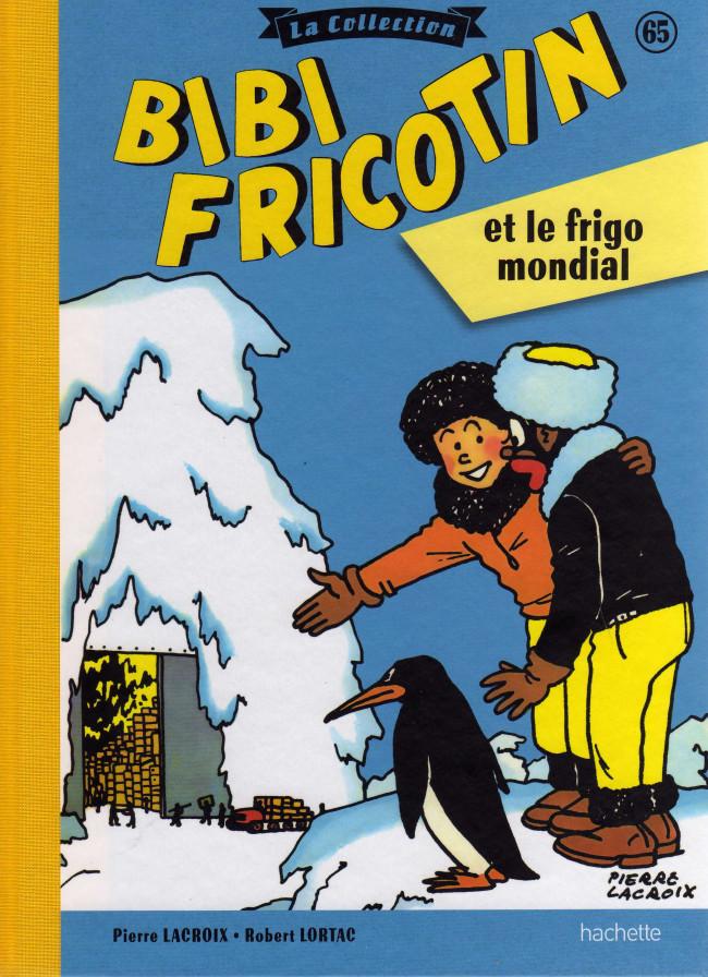 Couverture de Bibi Fricotin (Hachette - la collection) -65- Bibi Fricotin et le frigo mondial