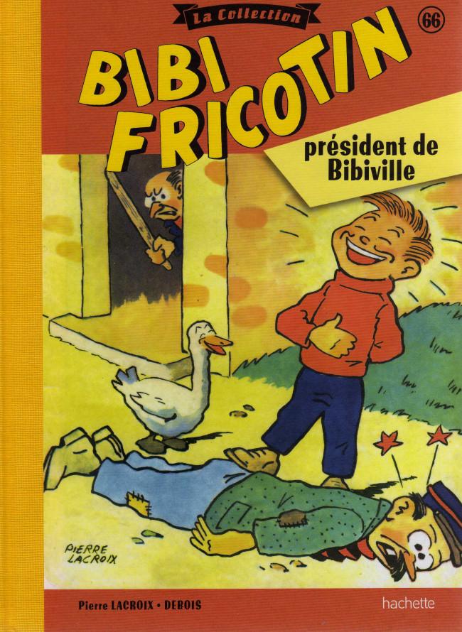 Couverture de Bibi Fricotin (Hachette - la collection) -66- Président de Bibiville