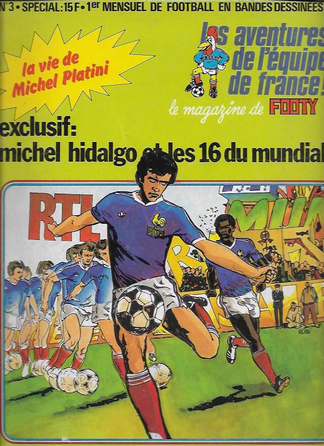 Couverture de Les aventures de l'équipe de France! -3- Michel Hidalgo et les 16 du mundial