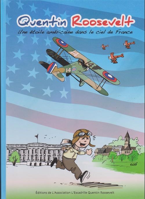Couverture de Quentin Roosevelt - Une étoile américaine dans le ciel de France