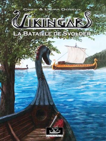 Couverture de Vikingar -5- La Bataille de Svolder